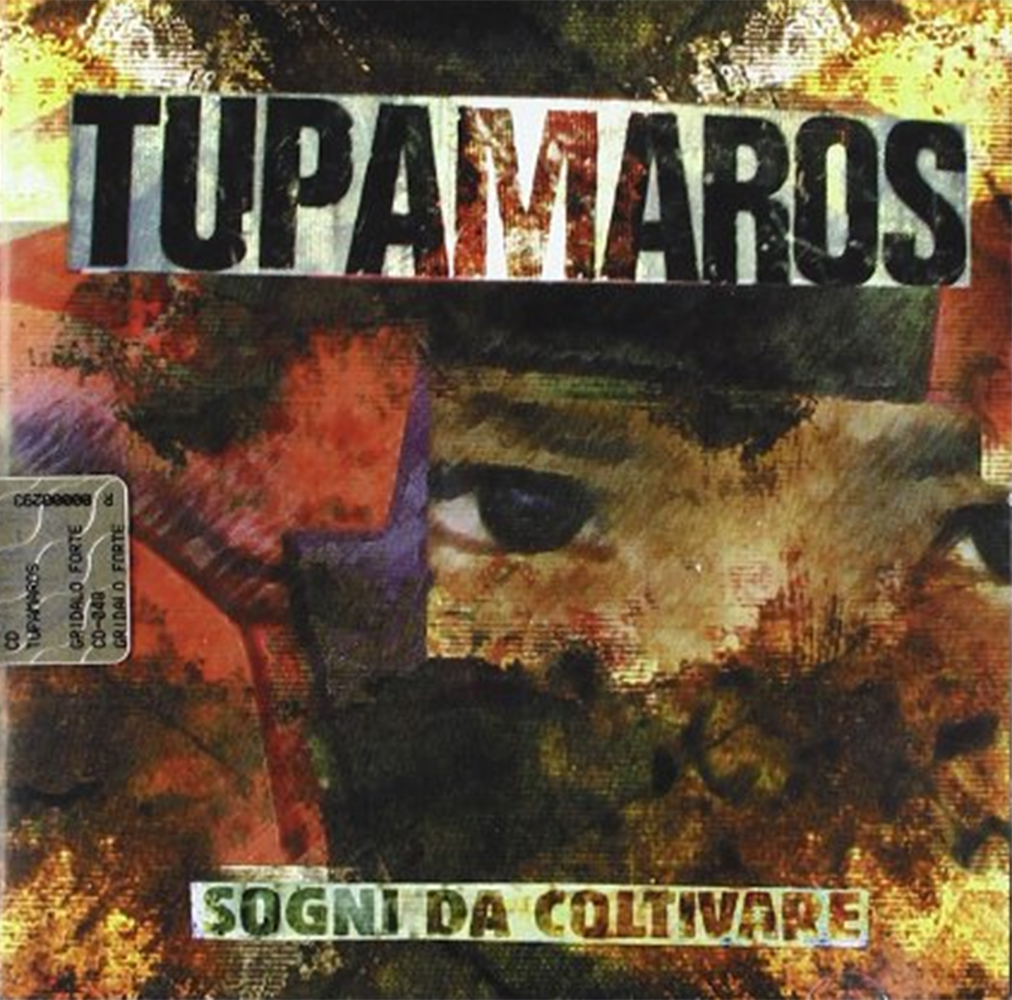 sogni da coltivare_CD_Tupamaros